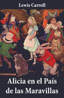 Lewis Carroll: Alicia en el País de las Maravillas ★★★★★