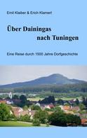 Emil Klaiber: Über Dainingas nach Tuningen