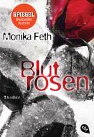 Monika Feth: Blutrosen ★★★★