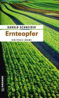 Harald Schneider: Ernteopfer ★★★★