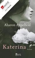 Aharon Appelfeld: Katerina ★★★★