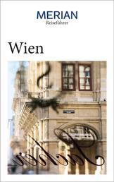 MERIAN Reiseführer Wien - Mit Extra-Karte zum Herausnehmen
