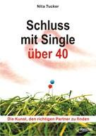 Nita Tucker: Schluss mit Single über 40 ★★★★