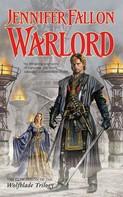 Jennifer Fallon: Warlord