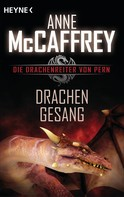 Anne McCaffrey: Drachengesang ★★★★★