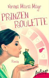 Prinzenroulette - Roman