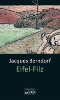 Jacques Berndorf: Eifel-Filz ★★★★
