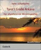 Irene Schumacher: Tarot I Große Arkana