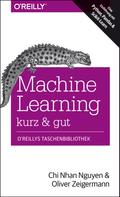 Chi Nhan Nguyen: Machine Learning – kurz & gut