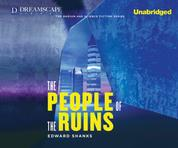 The People of the Ruins (Unabridged)