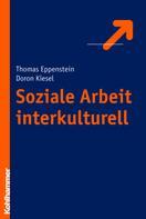 Thomas Eppenstein: Soziale Arbeit interkulturell