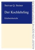 Steivan Q. Steiner: Der Kochlehrling ★★★★★