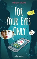 Carolin Philipps: For Your Eyes Only - 4YEO ★★★★★