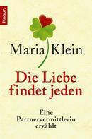 Maria Klein: Die Liebe findet jeden ★★★★