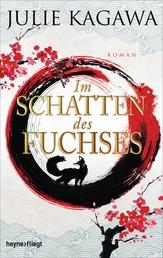 Im Schatten des Fuchses - Roman