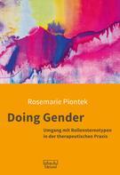 Rosemarie Piontek: Doing Gender