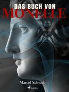 Marcel Schwob: Das Buch von Monelle