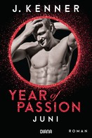J. Kenner: Year of Passion. Juni ★★★★