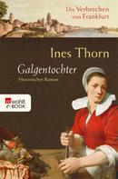 Ines Thorn: Galgentochter ★★★★