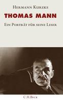 Hermann Kurzke: Thomas Mann ★★★★★