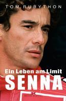 Tom Rubython: Ayrton Senna ★★