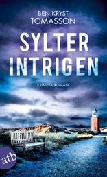 Sylter Intrigen - Kriminalroman