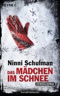 Ninni Schulman: Das Mädchen im Schnee ★★★★