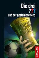 Marco Sonnleitner: Die drei ??? und der gestohlene Sieg (drei Fragezeichen) ★★★★★