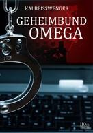 Kai Beisswenger: Geheimbund Omega