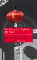 Diane Wei Liang: La Casa del Espíritu Dorado
