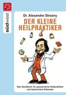 Alexander Strasny: Der kleine Heilpraktiker ★★★★