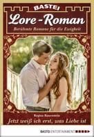 Regina Rauenstein: Lore-Roman 17 - Liebesroman
