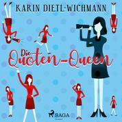Die Quoten-Queen (Ungekürzt)