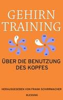 Frank Schirrmacher: Gehirntraining ★★★