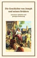 Klaus Kardelke: Die Geschichte von Joseph und seinen Brüdern