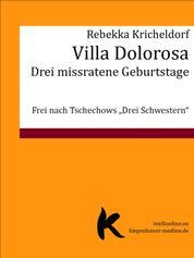 VILLA DOLOROSA - Drei missratene Geburtstage