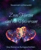 Savannah Lichtenwald: Zwei Herzen sind ein Universum ★★★★