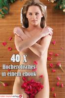 Carolina van Burgen: 40 x Hocherotisches in einem ebook ★★★