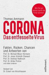 Corona - Das entfesselte Virus - Fakten, Risiken, Chancen und Antworten. Vorwort von Dr. Eckart von Hirschhausen.