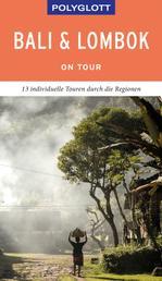 POLYGLOTT on tour Reiseführer Bali & Lombok - Ebook