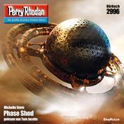 """Perry Rhodan 2996: Phase Shod - Perry Rhodan-Zyklus """"Genesis"""""""