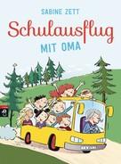 Sabine Zett: Schulausflug mit Oma ★★★★