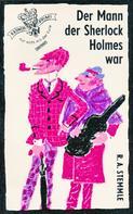 R. A. Stemmle: Der Mann der Sherlock Holmes war