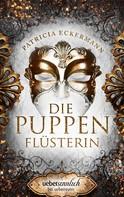 Patricia Eckermann: Die Puppenflüsterin ★★★★