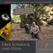 Über Schmuck und Stein