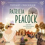 Patricia Peacock und der verschwundene General