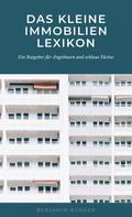 Benjamin Bünder: Das kleine Immobilienlexikon