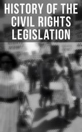 History of the Civil Rights Legislation: The Pivotal Constitutional Amendments, Laws, Supreme Court Decisions & Key Foreign Policy Acts - Declaration of Independence, U.S. Constitution, Bill of Rights, Complete Amendments, The Federalist Papers, Gettysburg Address, Voting Rights Act, Social Security Act, Loving v. Virginia and more
