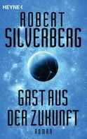 Robert Silverberg: Gast aus der Zukunft ★★★★