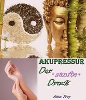 Akupressur - der sanfte Druck